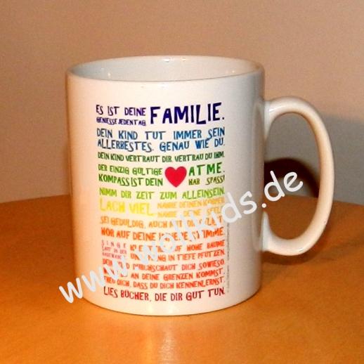 SOFORT lieferbar: Tasse Kaffeetasse Becher von Julia Dibbern: Es ist Deine Familie